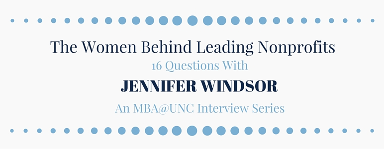 The Women Behind Leading Nonprofits: 16 Questions with Jennifer Windsor